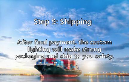 Shipment of custom lighting