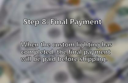 Final payment of custom lighting
